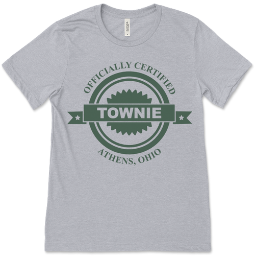 Officially Certified Townie T-Shirt - Athens, Ohio