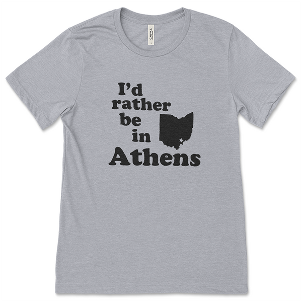 I'd Rather Be in Athens T-Shirt