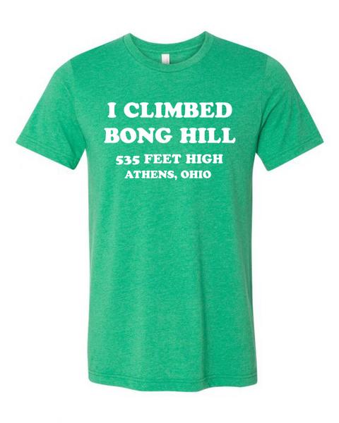 I Climbed Bong HIll T-Shirt