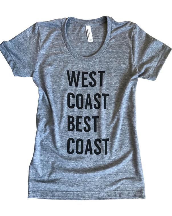 West Coast Best Coast womens t-shirt. Old school fit.