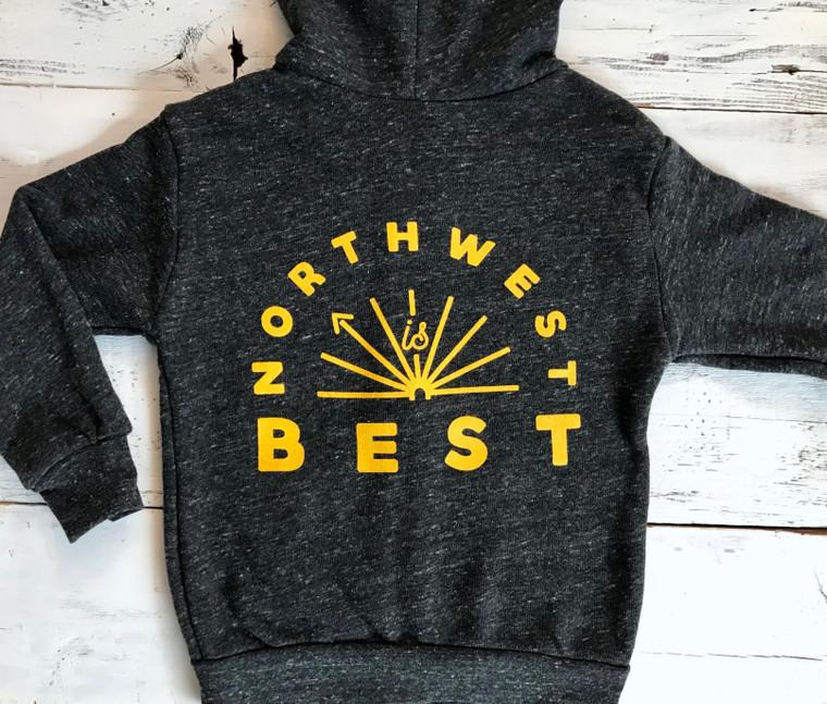 Northwest is Best toddler zip hoodie (back)
