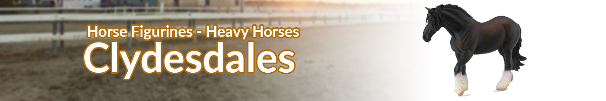 Horse Figurines Clydesdales banner - Click here to go back to horse figurines