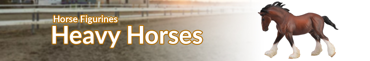 Horse Figurines Heavy Horses banner - Click here to go back to horse figurines