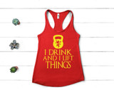 I Drink and I Lift Things Tank