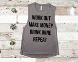 Work Out, Make Money, Drink Wine, Repeat Tank