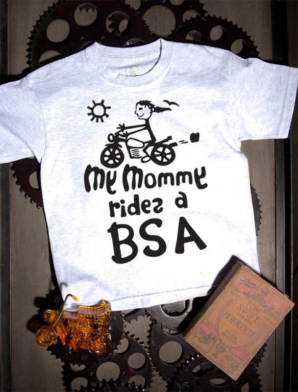 My Mommy Rides a BSA T-shirt on Ash
