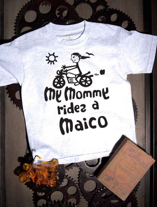 My Mommy Rides a Maico T-shirt on Ash