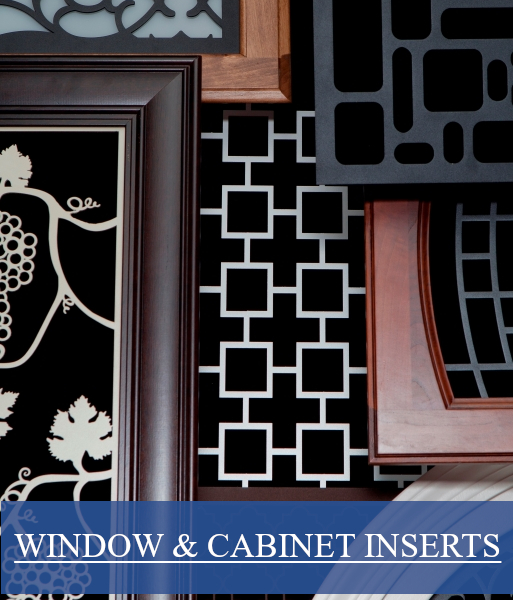Cabinet Inserts & Window Inserts