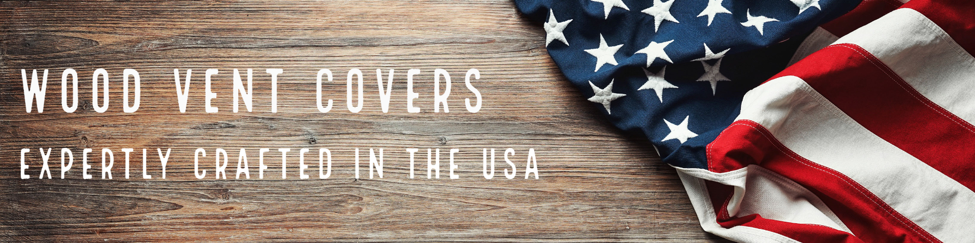 Wood Vent Covers Made in the USA