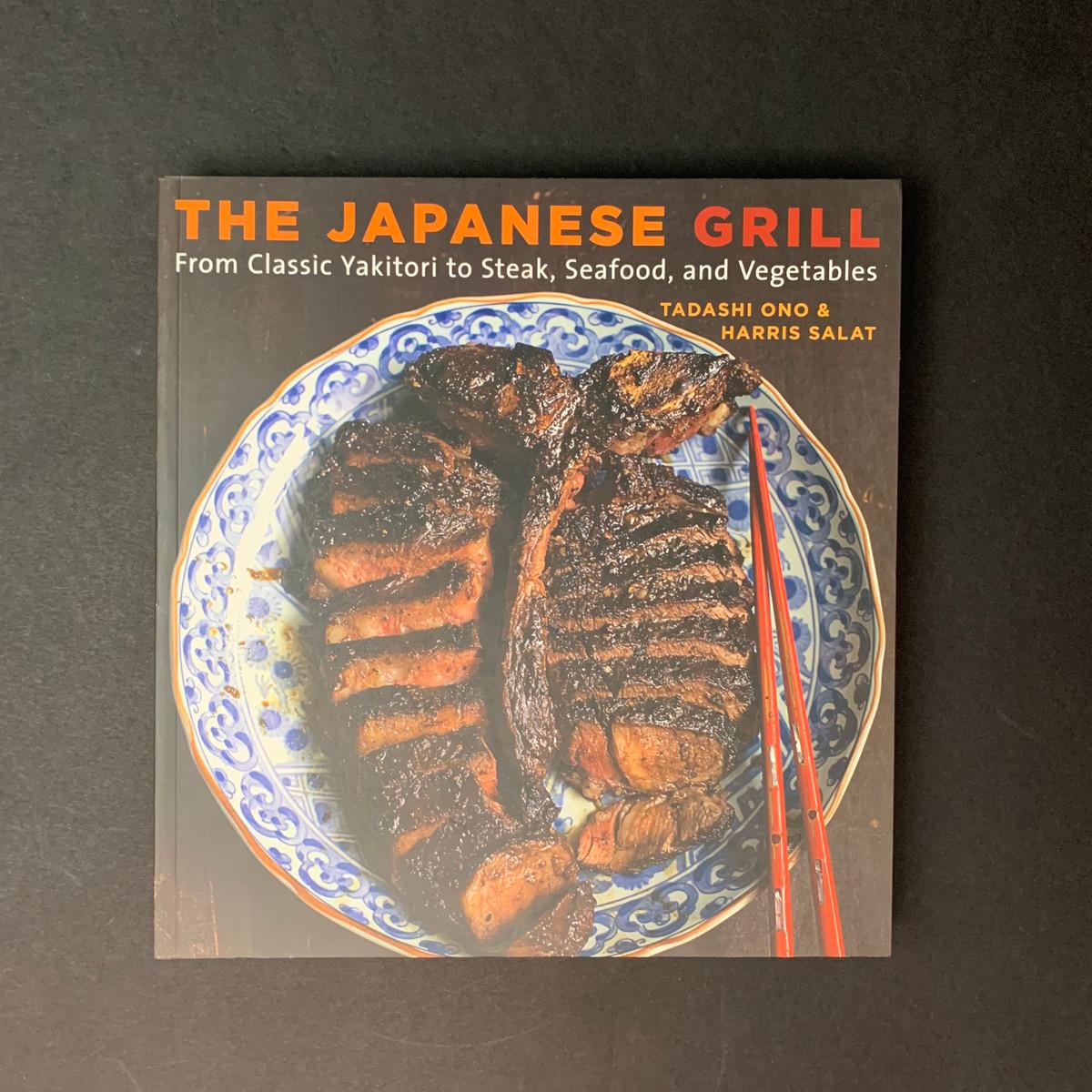 The Japanese Grill   Tadashi Ono