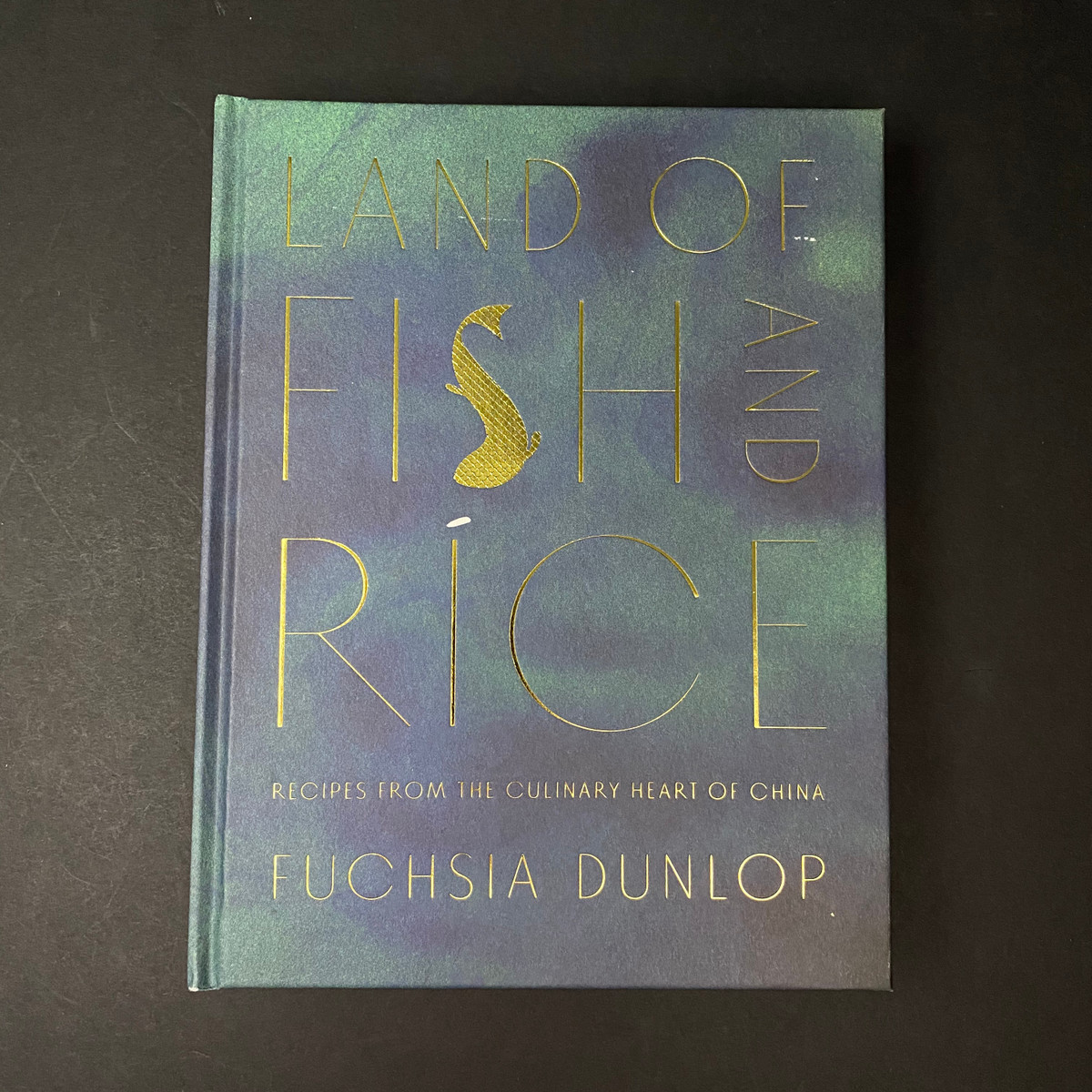 Land of Fish and Rice   Fuchsia Dunlop
