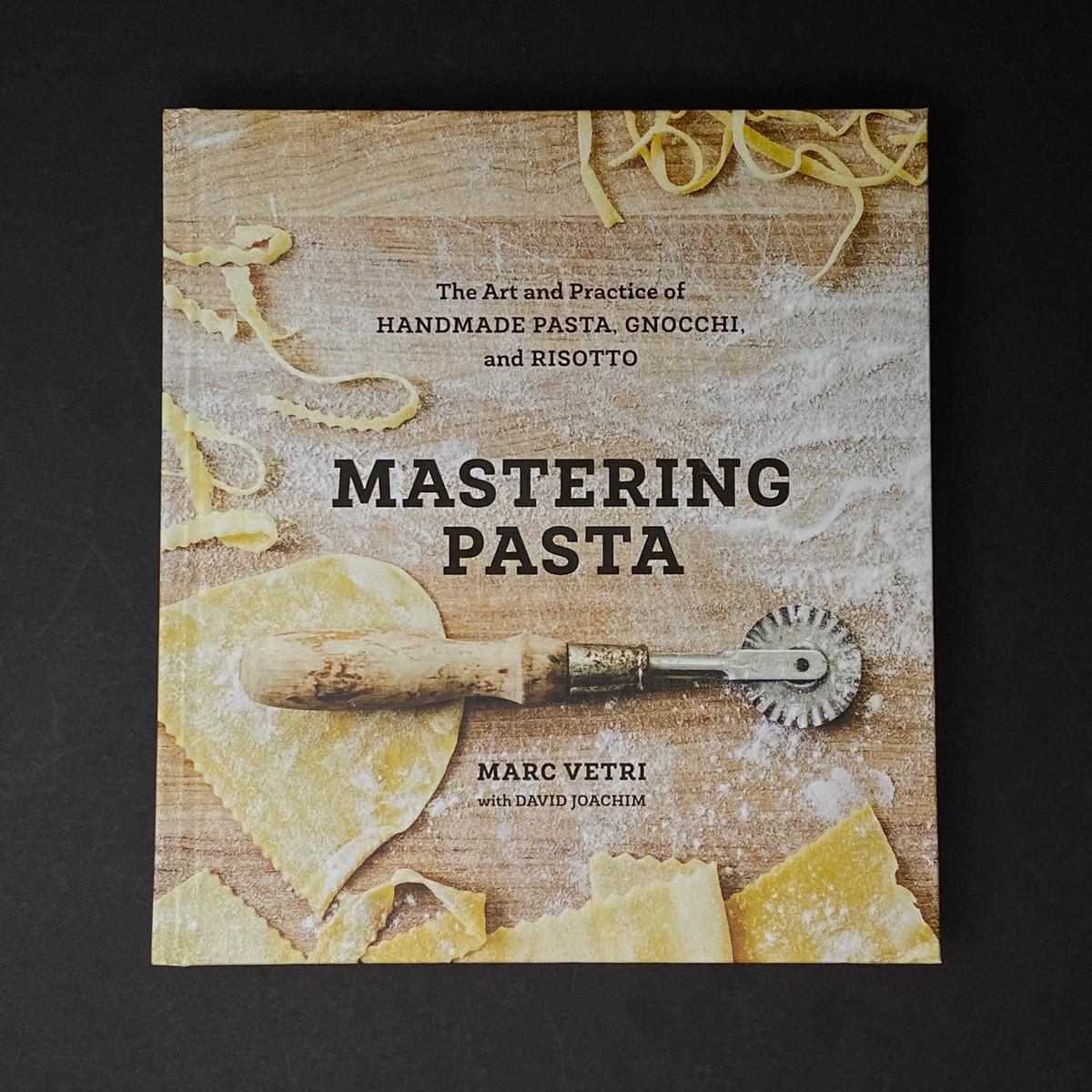 Mastering Pasta | Marc Vetri