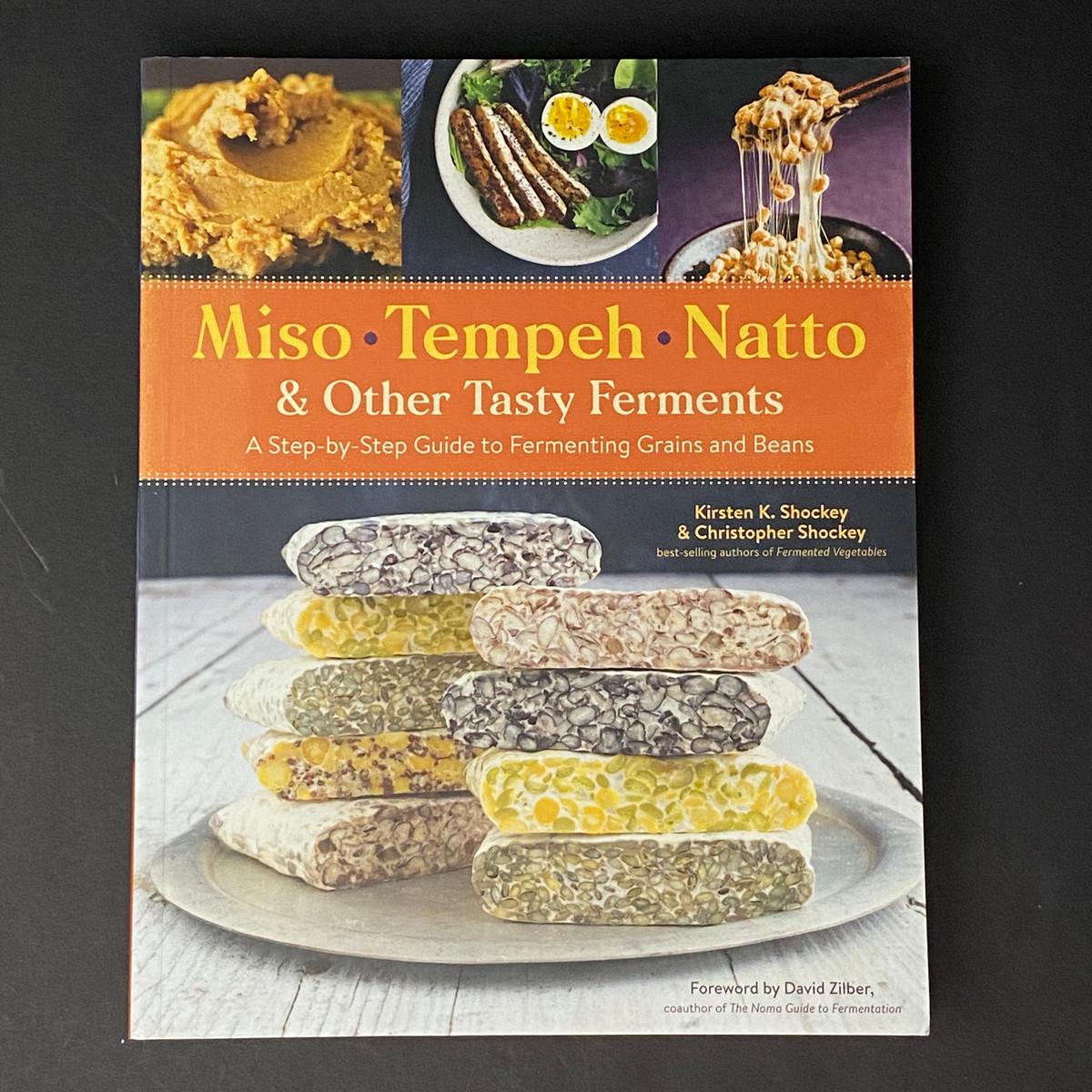 Miso, Tempeh, Natto | Kristen K. Shockey