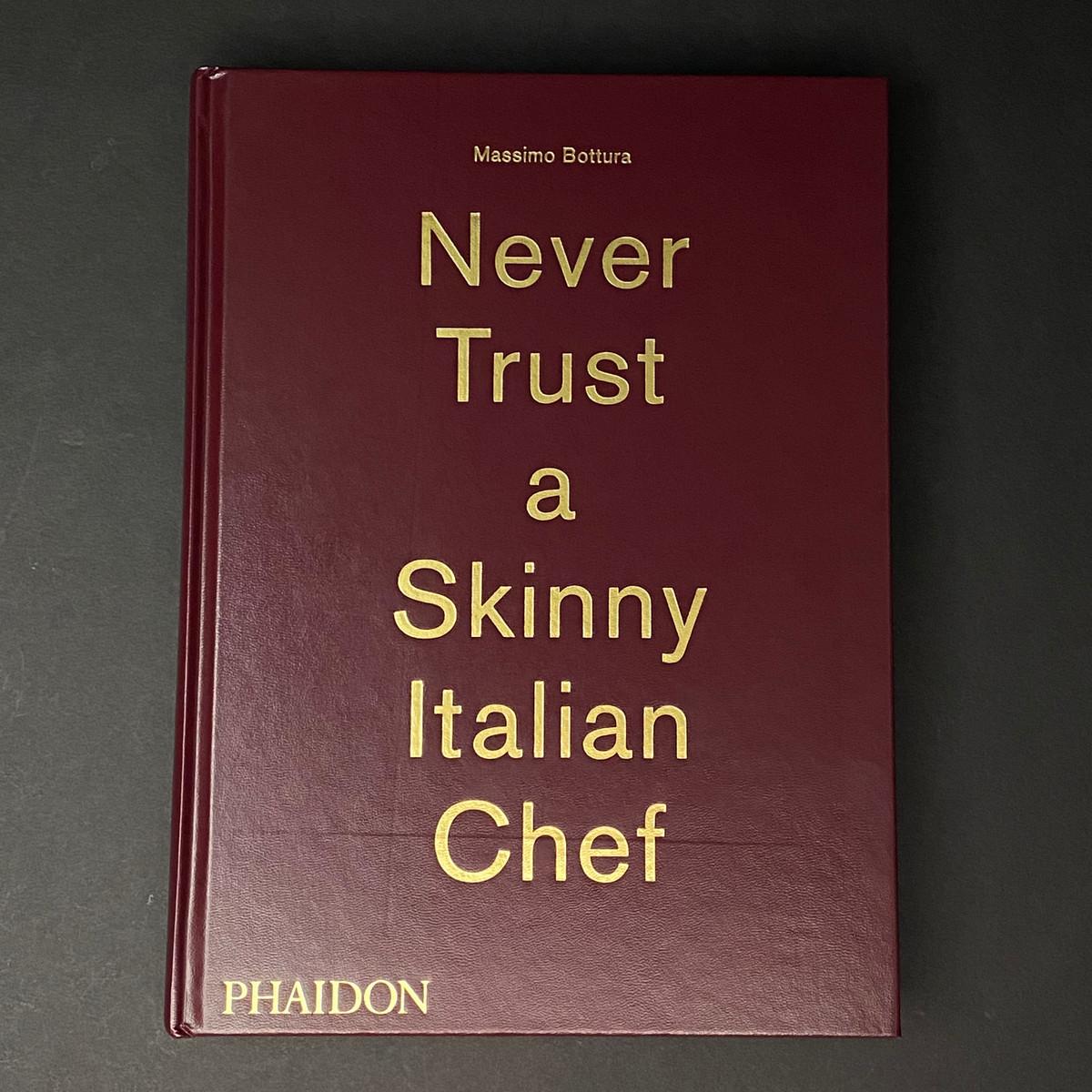 Never Trust a Skinny Italian Chef | Massimo Bottura