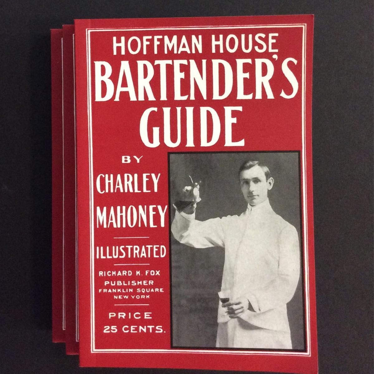 Hoffman House Bartender Book