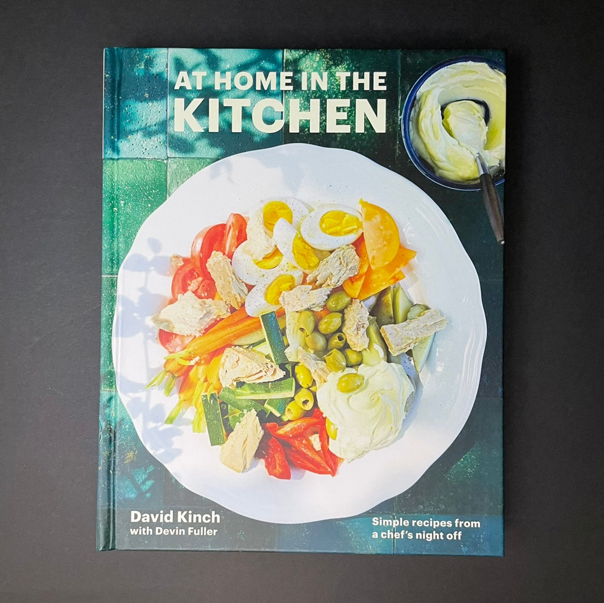 At Home in the Kitchen   David Kinch