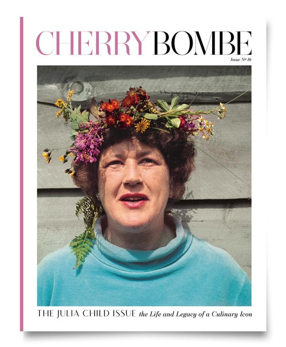 Cherry Bombe   Julia Child   #16