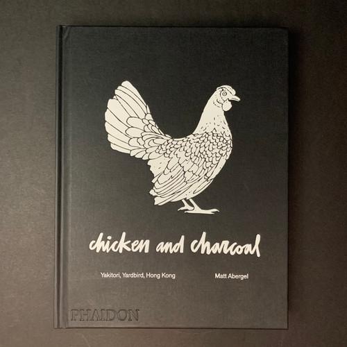 Chicken and Charcoal | Matt Abergel