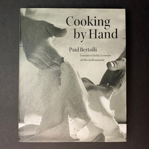 Cooking by Hand | Paul Bertolli