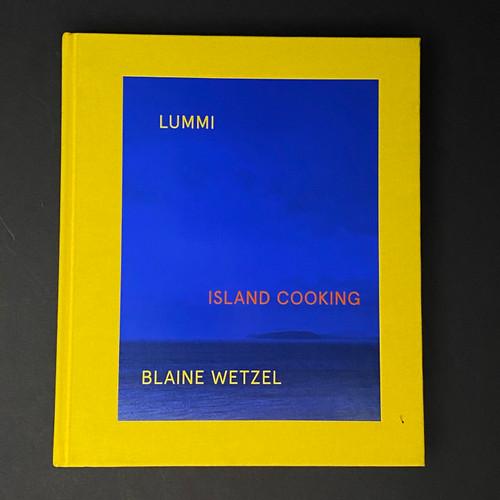 Lummi Island Cooking | Blaine Wetzel
