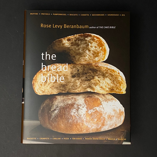The Bread Bible | Rose Levy Beranbaum