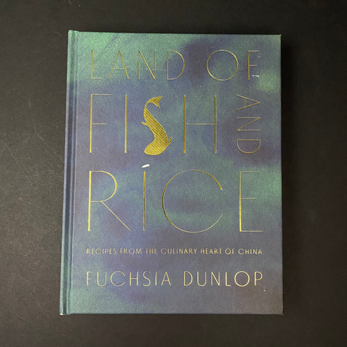 Land of Fish and Rice | Fuchsia Dunlop