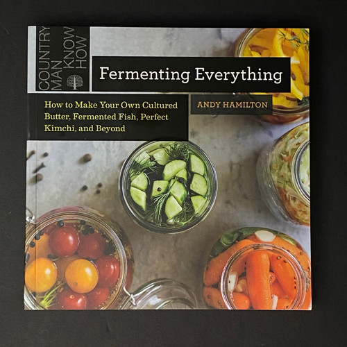 Fermenting Everything | Andy Hamilton