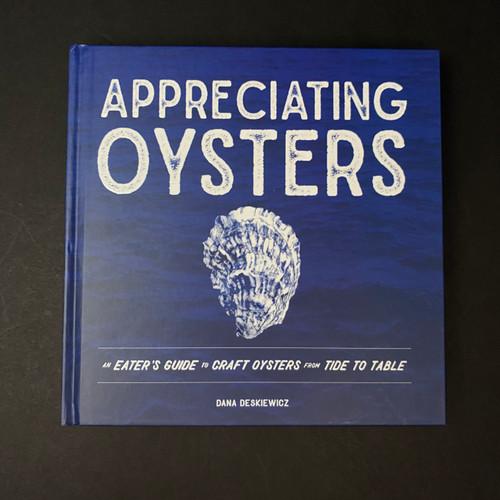 Appreciating Oysters | Dana Deskiewicz