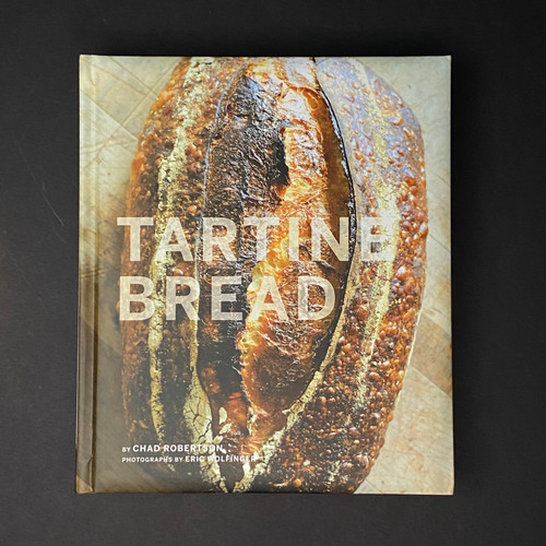 Tartine Bread   Chad Robertson