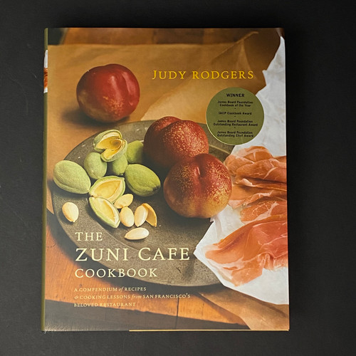 The Zuni Cafe Cookbook | Judy Rodgers