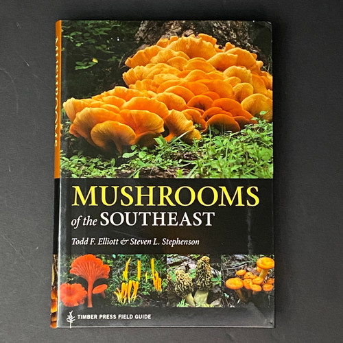 Mushrooms of the Southeast | Todd F. Elliott