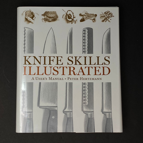 Knife Skills Illustrated | Peter Hertzman