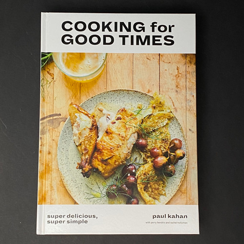 Cooking for Good Times | Paul Kahan