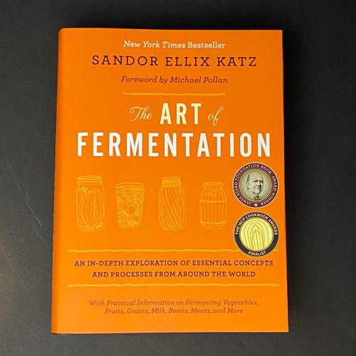The Art of Fermentation | Sandor Ellix Katz