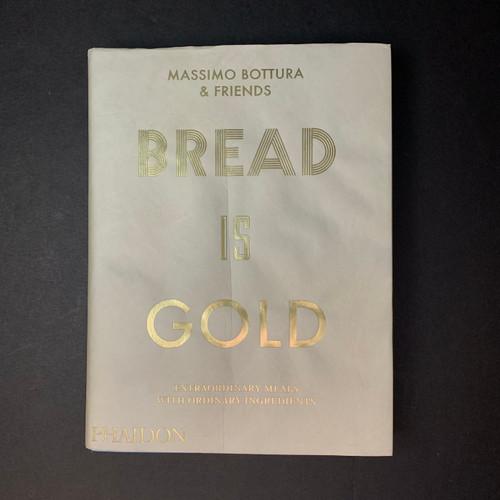 Bread is Gold | Massimo Bottura & Friends