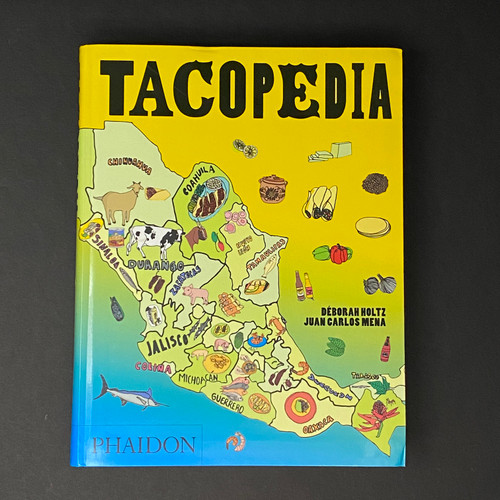 Tacopedia | Deborah Holtz