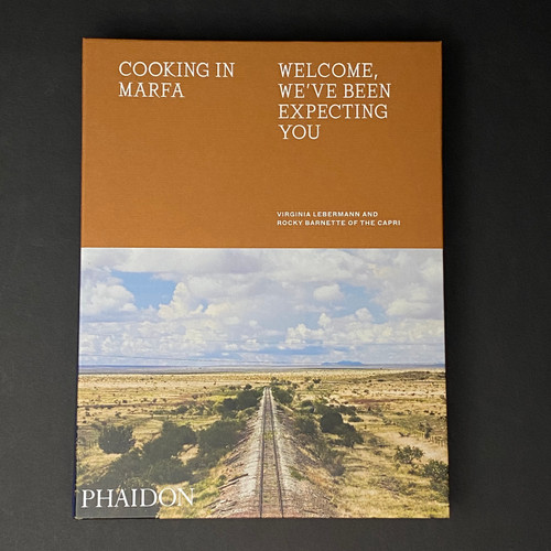 Cooking in Marfa   Virginia Lebermann