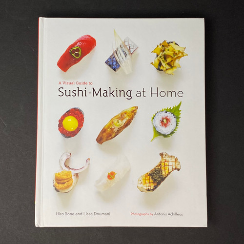 A Visual Guide to Sushi-Making at Home | Hiro Sone