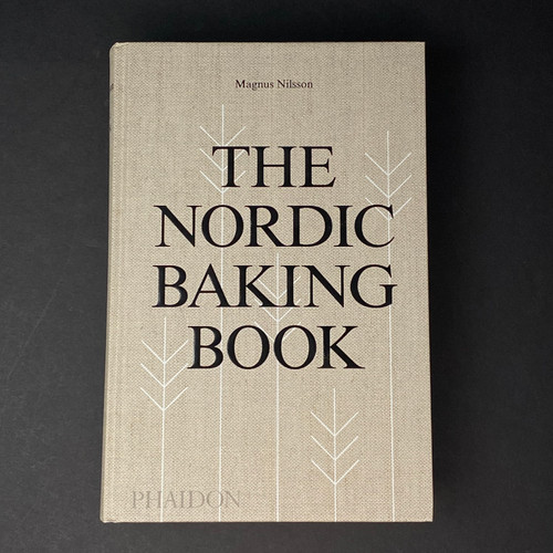 The Nordic Baking Book | Magnus Nilsson