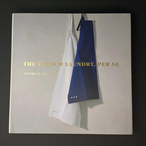 The French Laundry, Per Se | Thomas Keller