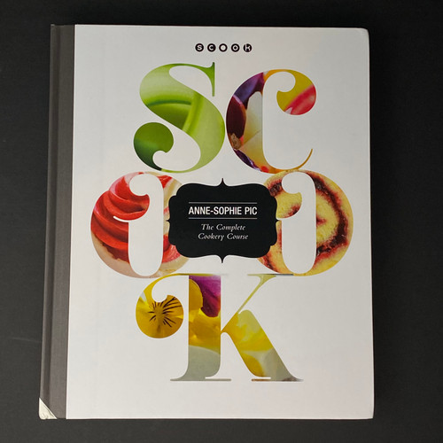Scook, The Complete Cookery Course | Anne-Sophie Pic