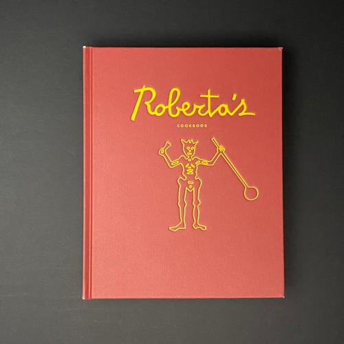 Roberta's Cookbook   Carlo Mirarchi