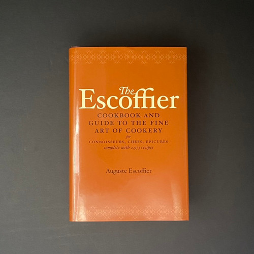 The Escoffier Cookbook | Auguste Escoffier