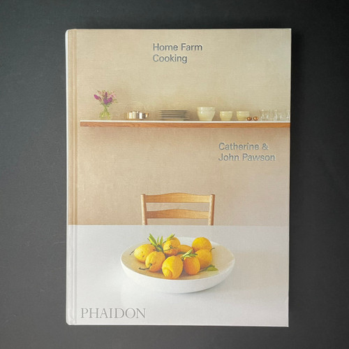 Home Farm Cooking | John & Catherine Pawson | Signed