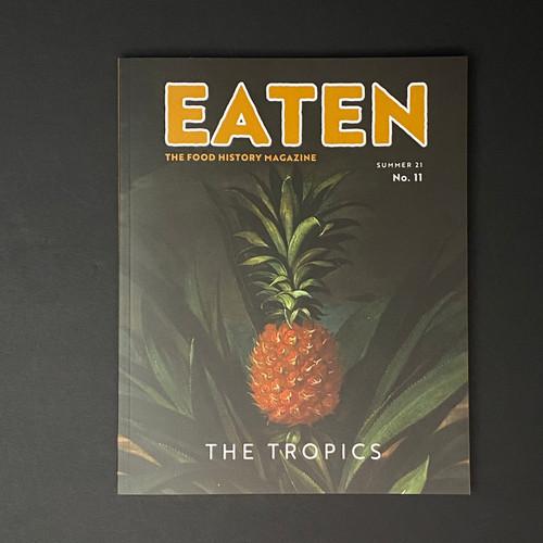 Eaten | The Tropics | #11