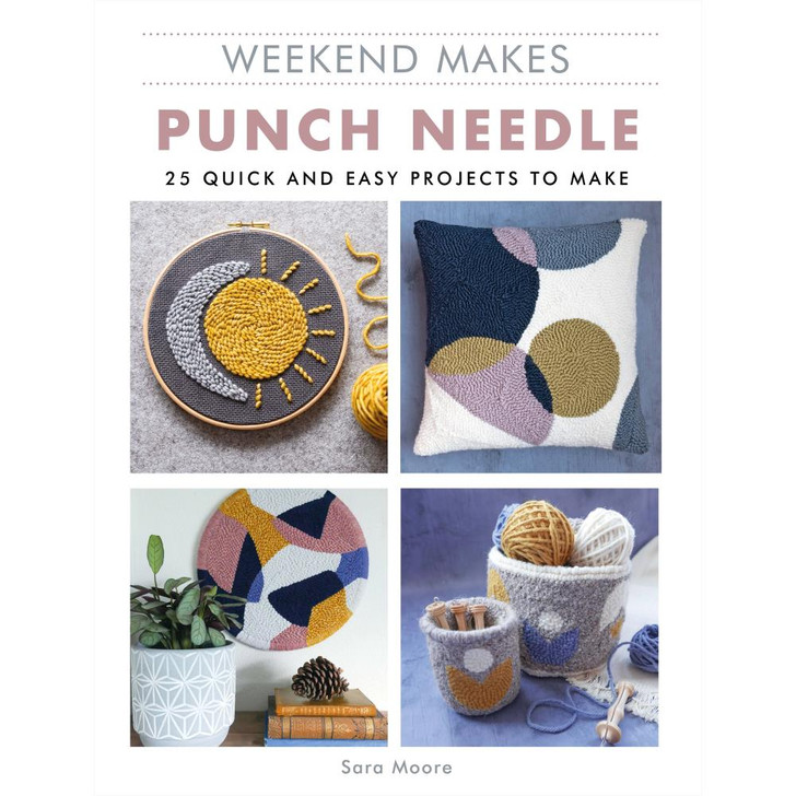 Guild Of Master Craftsman Books - Weekend Makes: Punch Needle