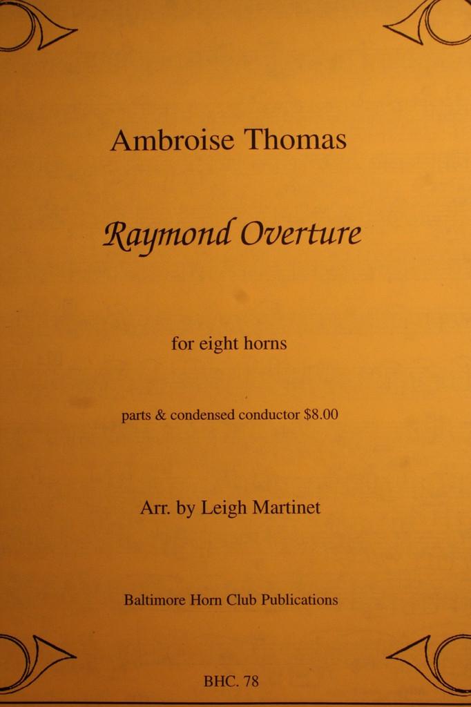 Thomas, Ambroise - Raymond Overture