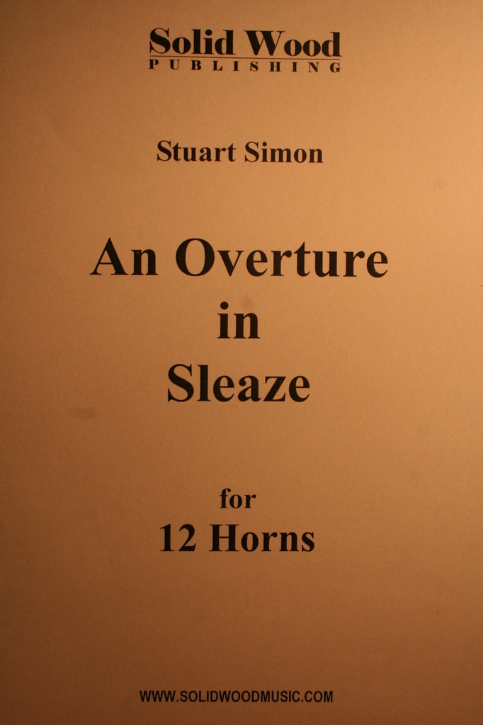 Simon, Stuart - An Overture In Sleaze (12 Horns)