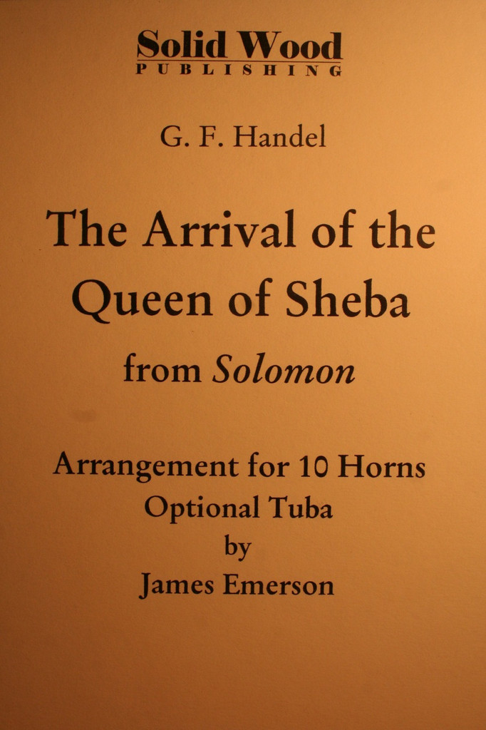 Handel, G.F. - The Arrival Of The Queen Of Sheba (10 Horns)