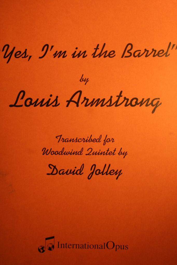 Armstrong, Louis - Yes, I'm In The Barrel